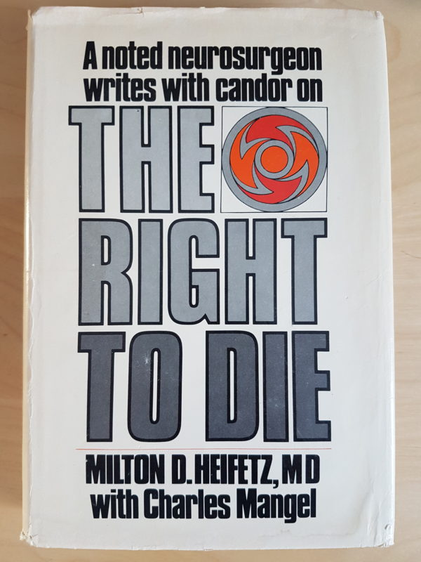 Right to Die: A Neurosurgeon Speaks of Death With Candor