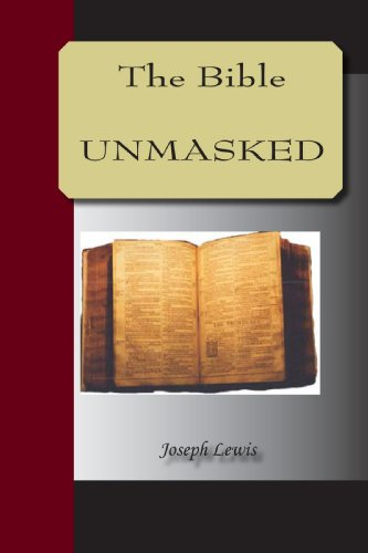 Bible Unmasked, The