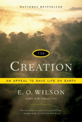 Creation: An Appeal to Save Life on Earth