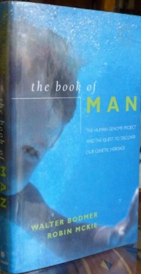Book of Man: The Human Genome Project and the Quest to Discover Our Genetic Heritage
