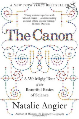 Canon: A Whirligig Tour of the Beautiful Basics of Science
