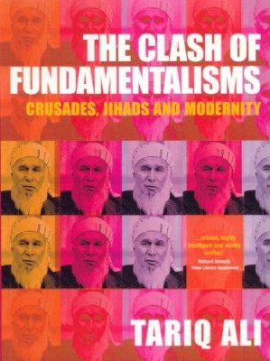 Clash of Fundamentalisms: Crusades, Jihads and Modernity
