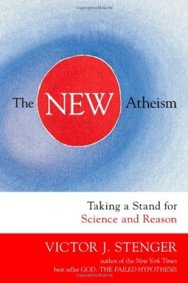 New Atheism: Taking a Stand for Science and Reason