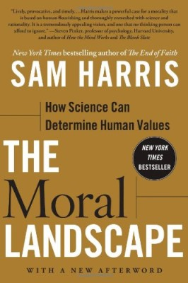 Moral Landscape: How Science Can Determine Human Values