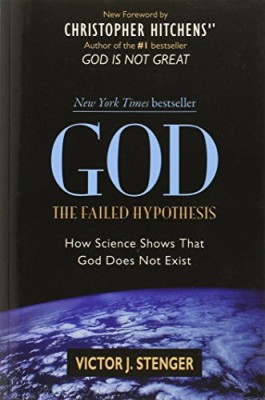 God: The Failed Hypothesis. How Science Shows That God Does Not Exist