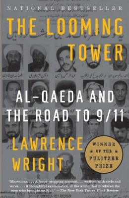 Looming Tower: Al-Qaeda and the Road to 9/11