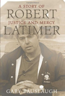 Robert Latimer: A story of justice and mercy