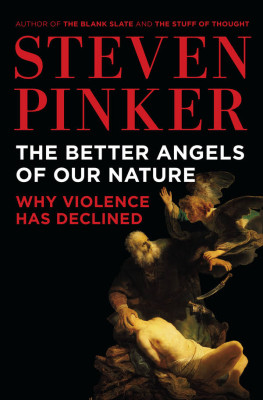 Better Angels of Our Nature: Why Violence Has Declined