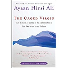 Caged Virgin: An Emancipation Proclamation for Women and Islam
