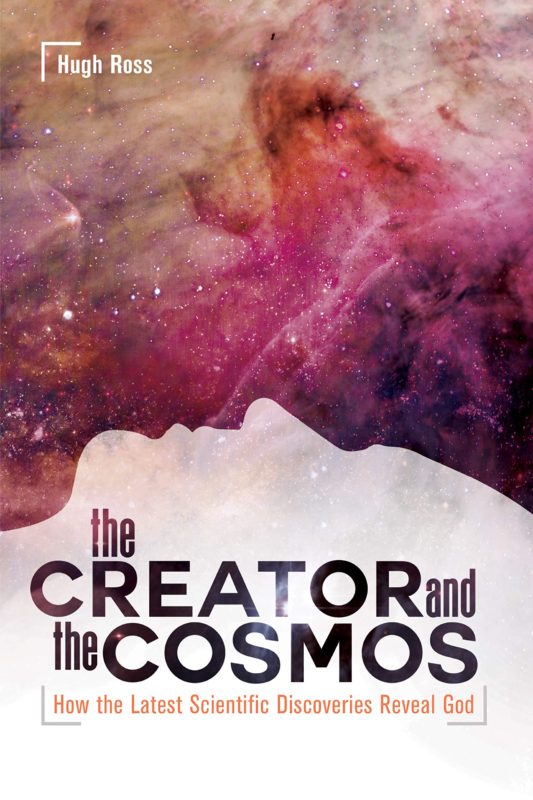 Creator and the Cosmos: How the Latest Scientific Discoveries Reveal God