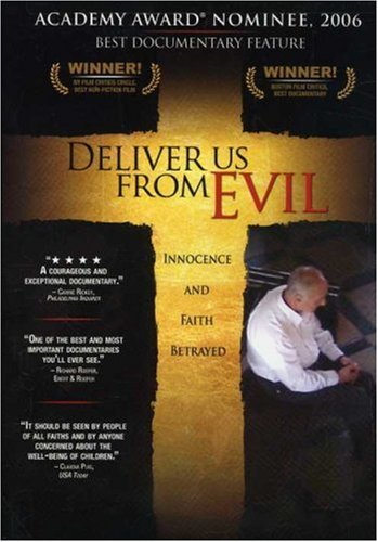 Deliver Us From Evil – Innocence and Faith Betrayed