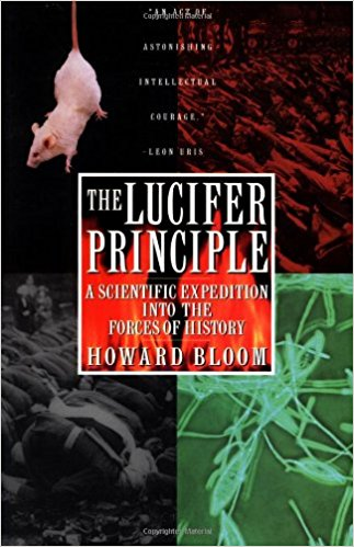 Lucifer Principle: A Scientific Expedition into the Forces of History