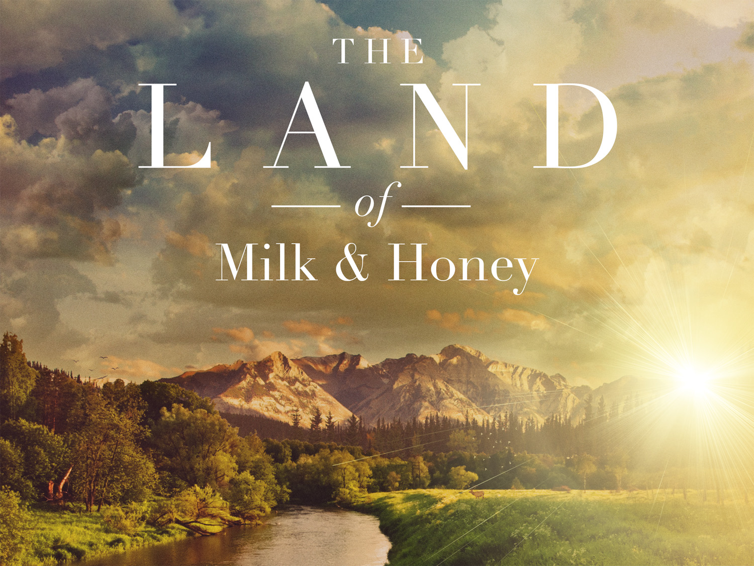 The beauty of california the land of milk and honey
