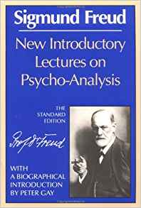 New Introductory Lectures on Psycho-Analysis (The Standard Edition)
