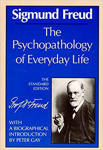Psychopathology of Everyday Life, The (The Standard Edition)